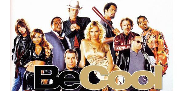 The movie Be Cool was a bad sequel about a bad sequel